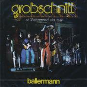 GROBSCHNITT/Ballermann (1974/2nd) (グローブシュニット/German)