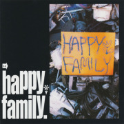 HAPPY FAMILY/Same (1995/1st) (ハッピー・ファミリー/Japan)