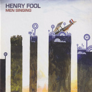 HENRY FOOL/Men Singing (2013/2nd) (ヘンリー・フール/UK)