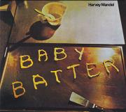 HARVEY MANDEL/Baby Batter + The Snake(Used CD) (1971+72/4+6th) (ハーヴェイ・マンデル/USA)