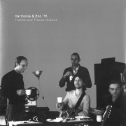 HARMONIA & ENO '76/Tracks And Traces(2LP) (1976/Unreleased) (ハルモニア&イーノ/German,UK)