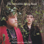 INCREDIBLE STRING BAND/The Chelsea Sessions 1967(Used CD) (1967/Unreleased) (インクレディブル・ストリング・バンド/UK)