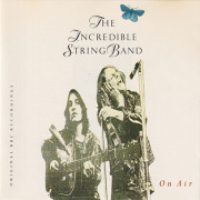 INCREDIBLE STRING BAND/On Air(Used CD) (1970/Live) (インクレディブル・ストリング・バンド/UK)