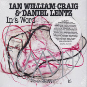 IAN WILLIAM CRAIG & DANIEL LENTZ/In A Word (2020) (イアン・ウィリアム・クレイグ&ダニエル・レンツ/USA,Canada)