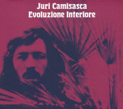 JURI CAMISASCA/Evoluzione Interiore (1978/Unreleased) (ユーリ・カミサスカ/Italy)