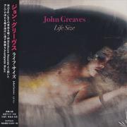JOHN GREAVES/Life Size(ライフ・サイズ) (2018) (ジョン・グリーヴス/UK)