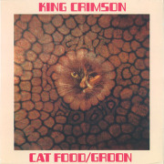 KING CRIMSON/Cat Food: 50th Anniversary Edition(10inch Vinyl EP) (1970/Single) (キング・クリムゾン/UK)