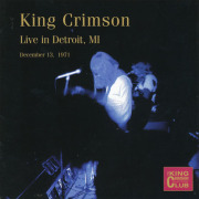 KING CRIMSON/Live In Detroit, MI 1971(Used 2CD) (1971/Live) (キング・クリムゾン/UK)