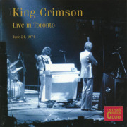 KING CRIMSON/Live In Toronto 1974(Used 2CD) (1974/Live) (キング・クリムゾン/UK)