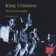 KING CRIMSON/Live In Newcastle: December 8. 1972 (1972/Live) (キング・クリムゾン/UK)