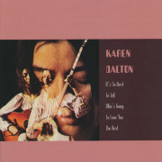 KAREN DALTON/It's So Hard To Tell Who's Going To Love You The Best(CD+DVD) (1969/1st) (カレン・ダルトン/USA)