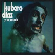 KUBERO DIAZ/Y La Pesada (1973/only) (クベロ・ディアス/Argentina)