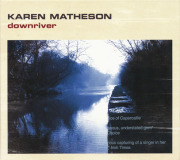 KAREN MATHESON/Downriver (2005/3rd) (カレン・マシスン/UK)