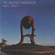 KEITH TIPPETT/The Unlonely Raindancer (1980/2nd) (キース・ティペット/UK)