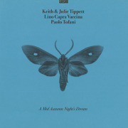 KEITH & JULIE TIPPETT LINO CAPRA VACCINA PAOLO TROFANI/A Mid Autumn's Night Dream(LP) (2019) (キース&ジュリー・ティペット,etc)