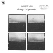 LUCIANO CILIO/Dialoghi Del Presente(White Colour Vinyl LP) (1977/only) (ルチアーノ・チリオ/Italy)