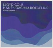 LLOYD COLE & HANS-JOACHIM ROEDELIUS/Selected Studies Vol.1 (2013) (ロイド・コール&ローデリウス/UK,German)