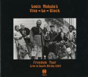 LOUIS MOHOLO'S VIVA LA BLACK/Freedom Tour 1993 (1994/Live) (ルイス・モホロズ・ヴィヴァ・ラ・ブラック/South Africa,UK)