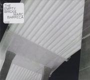 MARC BARRECA/The Empty Bridge (2021) (マーク・バレッカ/USA)