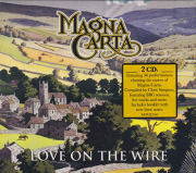 MAGNA CARTA/Love On The Wire(2CD) (1971-2014/Live) (マグナ・カルタ/UK,USA)