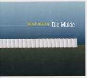MANUEL GOTTSCHING/Die Mulde (1997+2004) (マニュエル・ゲッチング/German)