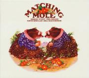 MATCHING MOLE/Same: Expanded 2CD Edition (1972/1st) (マッチング・モウル/UK)