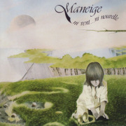 MANEIGE/Ni Vent...Ni Nouvelle (1977/3rd) (マネイジュ/Canada)