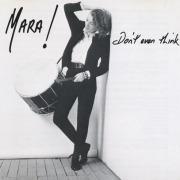 MARA!/Don't Ever Think (1990/4th) (マーラ!/Australia)