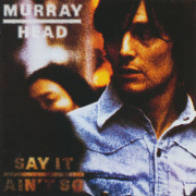 MURRAY HEAD/Say It Ain't So (1975/2nd) (マーレイ・ヘッド/UK)