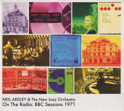 NEIL ARDLEY & THE NEW JAZZ ORCHESTRA/On The Radio: BBC Sessions 1971 (1971/Live) (ニール・アードレイ&ニュー・ジャズ~/UK)