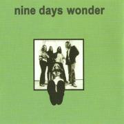 NINE DAYS WONDER/Same + Only The Dancers (1971+74/1+3th) (ナイン・デイズ・ワンダー/German,Ireland)