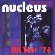 NUCLEUS/UK Tour '76 (1976/Live) (ニュークリアス/UK)