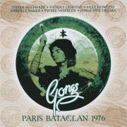 PIERRE MOERLEN'S GONG/Paris Bataclan 1976 (1976/Unreleased Live) (ピエール・ムーランズ・ゴング/France,UK)