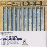 PASTORAL/Atrapados En El Cielo(Used CD) (1977/4th) (パストラル/Argentina)