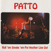 PATTO/Roll 'em Smoke 'em Put Another Line Out(Used CD) (1972/3rd) (パトゥー/UK)
