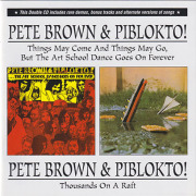 PETE BROWN & PIBLOKTO!/Things May Come...+Thousands On...(2CD) (1970/1+2th) (ピート・ブラウン&ピブロクトゥ!/UK)