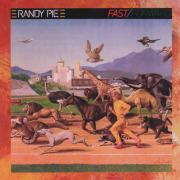 RANDY PIE/Highway Driver + Fast/Forward (1974+77/2+4th) (ランディ・パイ/German,UK)