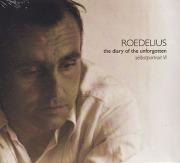 ROEDELIUS/Selbstportrait VI: The Diary Of Unforgotten (1973-78/Comp.) (ローデリウス/German)