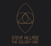 STEVE HILLAGE/The Golden Vibe (1973/Unreleased) (スティーヴ・ヒレッジ/UK)
