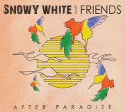 SNOWY WHITE AND FRIENDS/After Paradise (2012/DVD) (スノーウィー・ホワイト&フレンズ/UK)
