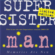 SUPERSISTER/M.A.N.(Memories Are New) (1968-72/Unreleased) (スーパーシスター/Holland)