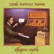 ZAMLA MAMMAZ MANNA/The Mystery Of Popular Music/For Older Beginner(2CD) (1978/4th) (ツァムラ・ママス・マンナ/Sweden)