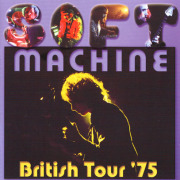 SOFT MACHINE/British Tour '75 (1975/Live) (ソフト・マシーン/UK)
