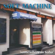 SOFT MACHINE/Somewhere In Soho(ライヴ・イン・ソーホー)(Used 2CD) (ソフト・マシーン/UK)