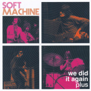 SOFT MACHINE/We Did It Again plus(2CD) (1962-72/Live+Comp.) (ソフト・マシーン/UK)