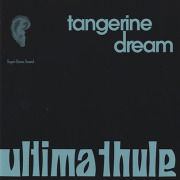 TANGERINE DREAM/Ultima Thule (1967-74/Rare&Unreleased) (タンジェリン・ドリーム/German)