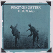 TEAR GAS/Piggy Go Getter (1970/1st) (ティア・ガス/UK)