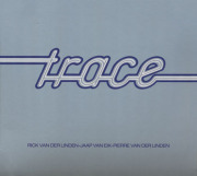 TRACE/Same: Special 2CD Edition (1974/1st) (トレース/Holland)
