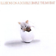 TRIUMVIRAT/Illusions On A Double Dimple (1973/2nd) (トリアンヴィラート/German)