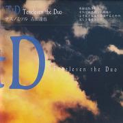 TENELEVEN THE DUO/TtD (2021/1st) (テンイレヴン・ザ・デュオ/Japan)
